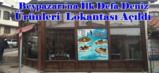Beypazarı'nda  '' LİMAN  BALIK  EVİ '' Açıldı