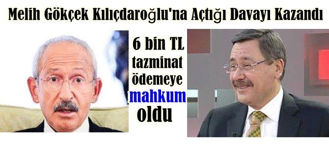 Melih Gökçek Kılıçdaroğlu'na Açtığı Davayı Kazandı