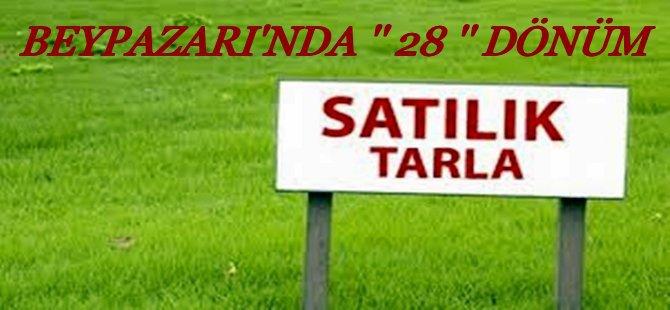 Beypazarı'nda... Acil Satılık 28 Dönüm Tarla...