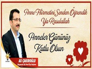 Beypazarı Ak Parti İlçe Başkanı Çakıroğlu'nun Anneler Günü Mesajı