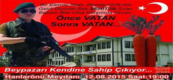 PKK ve Teröre Lanet Yürüyüşü : Beypazar'lı Bayrağını Al Hanlar Önüne Koş 12 08 2015 saat 19:00