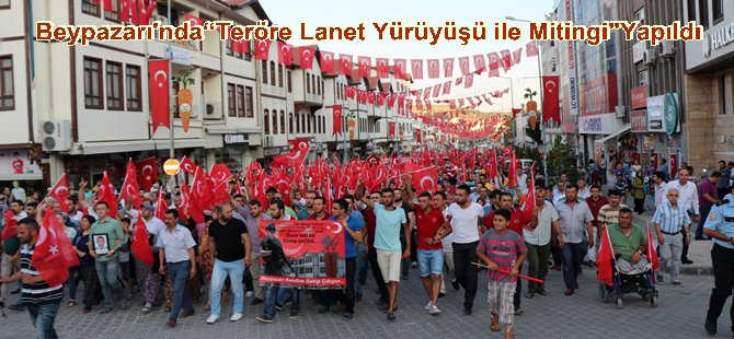 Beypazarı'nda Teröre,PKK'ya Lanet Yürüyüşü Yapıldı