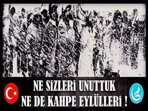 EYLÜL'LERDE ÖLMEDİK; EYLÜL'LERDE DOĞDUK...