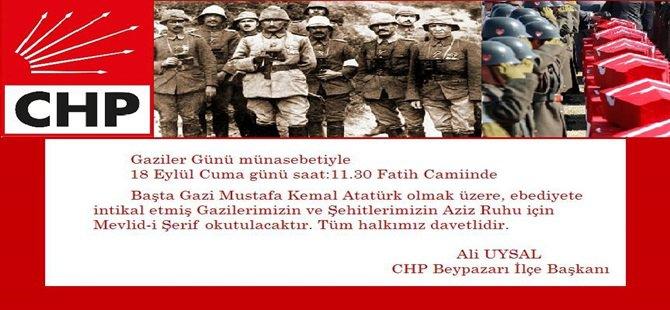 CHP Beypazarı ; Gazi ve Şehitler İçin 18 Eylül Cuma Günü Fatih Camiinde Mevlid-i Şerif Okutuyor