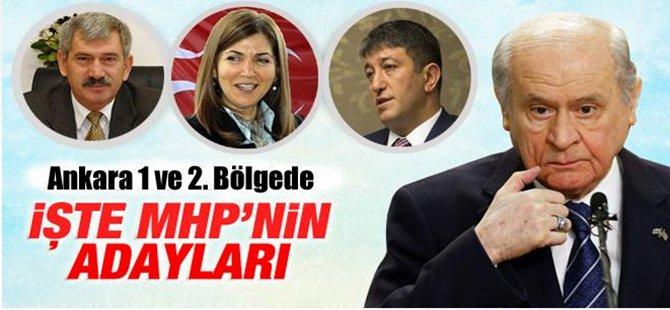 MHP'nin Ankara 1 ve 2. Bölge Milletvekili Adayları