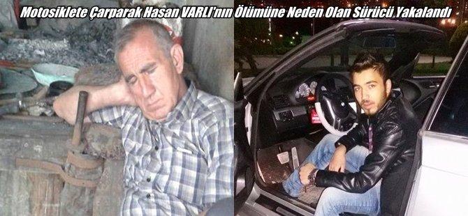 Beypazarı'nda Motosiklete çarparak Hasan VARLI'nın ölümüne neden olan sürücü Yakalandı