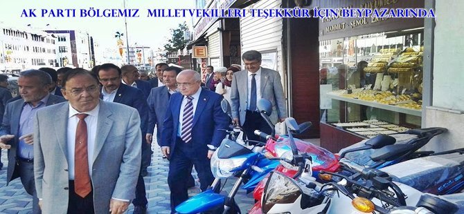 AK Parti Bölgemiz  Milletvekilleri Teşekkür İçin Beypazarı'nda