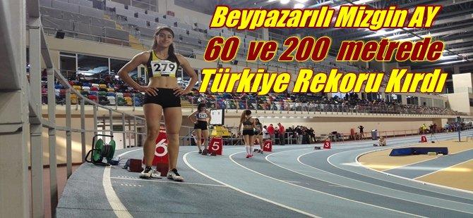 Beypazarılı Mizgin AY 60 metre ve 200 metre Türkiye Rekoru Kırdı