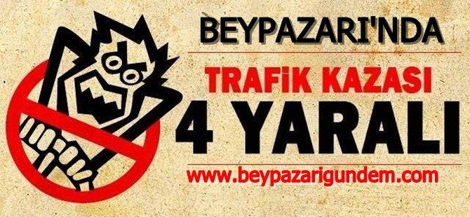 Beypazarında Trafik Kazası; 4 Yaralı