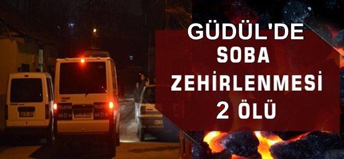 GÜDÜL'DE  SOBA CAN ALDI 2 ÖLÜ