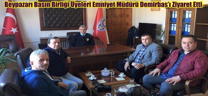 Beypazarı Basın Birliği Üyeleri Emniyet Müdürü Demirbas'ı Ziyaret Etti