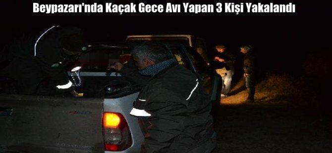 Beypazarı'nda Kaçak Gece Avı Yapan 3 Kişi Yakalandı