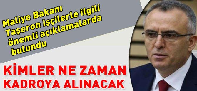 Maliye Bakanı Taşeron İşçilerle İlgili Tasarıyı Açıkladı