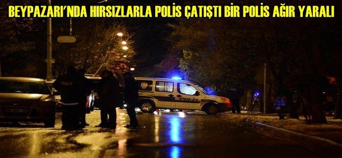 Beypazarı'nda Hırsızlarla Polis Çatıştı Bir Polis Ağır Yaralı