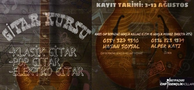 Cumhuriyet Halk Partisi (CHP) Beypazarı İlçe Gençlik Kolları Gitar Kursu Açıyor