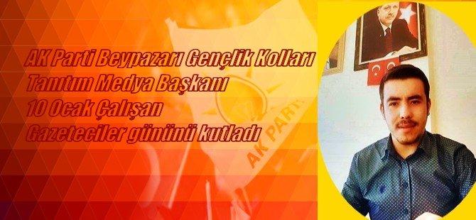 AK Parti Beypazarı Gençlik Kolları Tanıtım Medya Başkanı 10 Ocak Çalışan Gazeteciler Gününü Kutladı