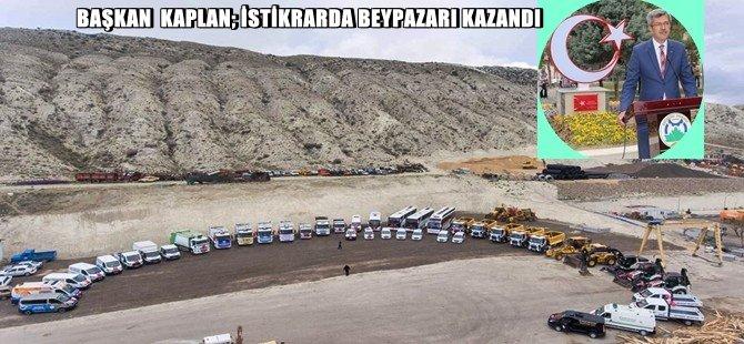 BAŞKAN  KAPLAN; İSTİKRARDA BEYPAZARI KAZANDI