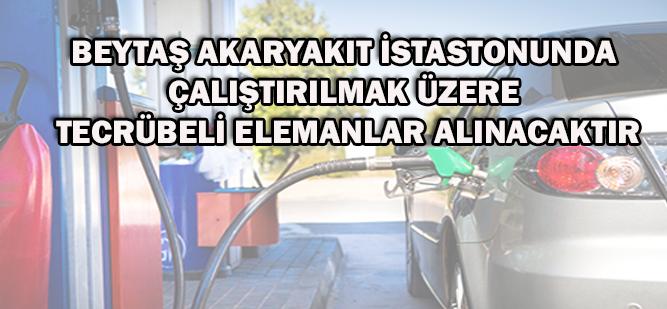 BEYTAŞ BENZİLİĞİNE TECRÜBELİ ELEMAN ALINACAKTIR