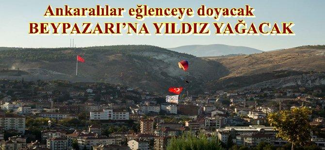 ANKARA 23.ULUSLARARASI BEYPAZARI FESTİVALİ'NDE  Ankaralılar eğlenceye doyacak -BEYPAZARI'NA YILDIZ YAĞACAK