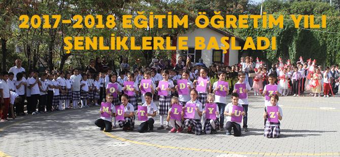 2017-2018 ÖĞRETİM YILI ŞENLİKLERLE BAŞLADI