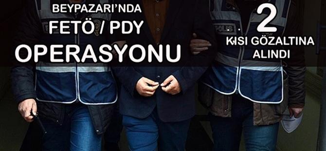 BEYPAZARI'NDA FETÖ/PDY TERÖR ÖRGÜT ÜYESİ 2 KİŞİ YAKALANDI