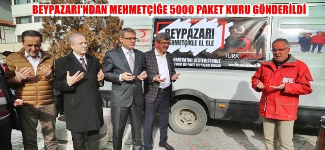 BEYPAZARI'NDAN MEHMETÇİĞE 5000 PAKET KURU GÖNDERİLDİ