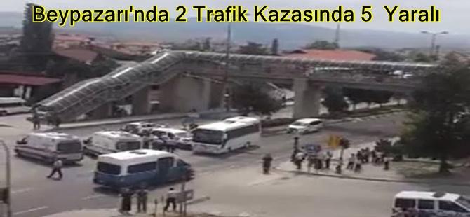 Beypazarı'nda 2 Trafik Kazasında 5  Yaralı