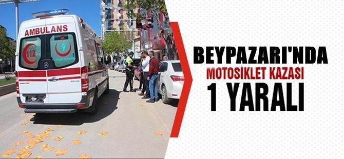 BEYPAZARI'NDA MOTORSİKLET KAZASI 1 YARALI