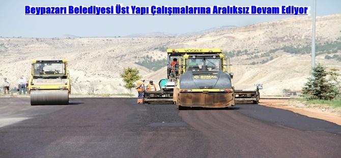 Beypazarı Belediyesi Üst Yapı Çalışmalarına Aralıksız Devam Ediyor