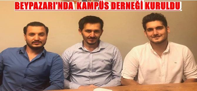 BEYPAZARI'NDA  KAMPÜS DERNEĞİ KURULDU