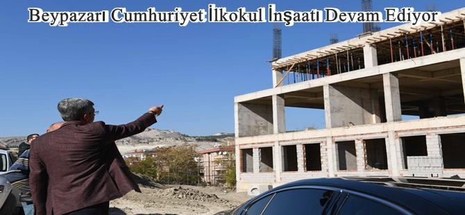 Beypazarı Cumhuriyet İlkokul İnşaatı Devam Ediyor