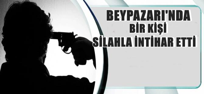 BEYPAZARI'NDA BİR KİŞİ SİLAHLA İNTİHAR ETTİ