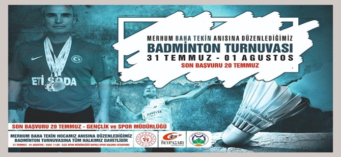 Baha TEKİN anısına Badminton Turnuvası