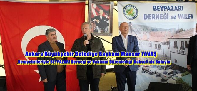 Ankara Büyükşehir Belediye Başkanı Mansur YAVAŞ,Hemşehrileriyle BEYPAZARI Derneği ve Vakfının Düzenlediği  Kahvaltıda Buluştu