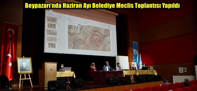 Beypazarı'nda Haziran Ayı Belediye Meclis Toplantısı Yapıldı