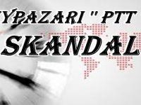 Beypazarı PTT Müdürlüğünde Skandal Olaylar..