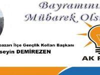 Ak Parti Beypazarı İlçe Gençlik Kolları Başkanı Hüseyin DEMİREZEN'in Bayram Mesajı