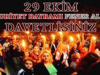 CUMHURİYET BAYRAMI FENER ALAYI'NA DAVETLİSİNİZ