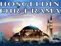 Hoşgeldin Ya Şehr-i Ramazan…