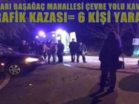 BEYPAZARI BAŞAĞAÇ MAHALLESİ ÇEVRE YOLU KAVŞAĞINDA TRAFİK KAZASI 6 KİŞİ YARALI