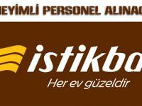 İSTİKBAL MAĞAZASINDA ÇALIŞTIRILMAK ÜZERE DENEYİMLİ PERSONEL ALINACAKTIR