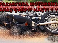 BEYPAZARI'NDA OTOMOBİL MOTORSİKLETE ÇARPIP KAÇTI 1 YARALI