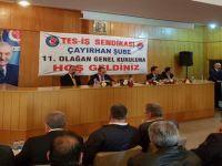 TES-İŞ SENDİKASI ÇAYIRHAN ŞUBESİ 11. OLAĞAN GENEL KURULUNU YAPTI