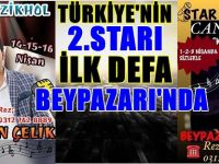 TÜRKİYE'NİN 2.STARI RAMAZAN ÇELİK VE CANSEVER İLK DEFA BEYPAZARI'NDA